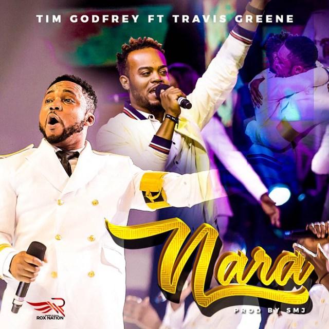Tim-Godfrey-–-Nara-Ft.-Travis-Greene