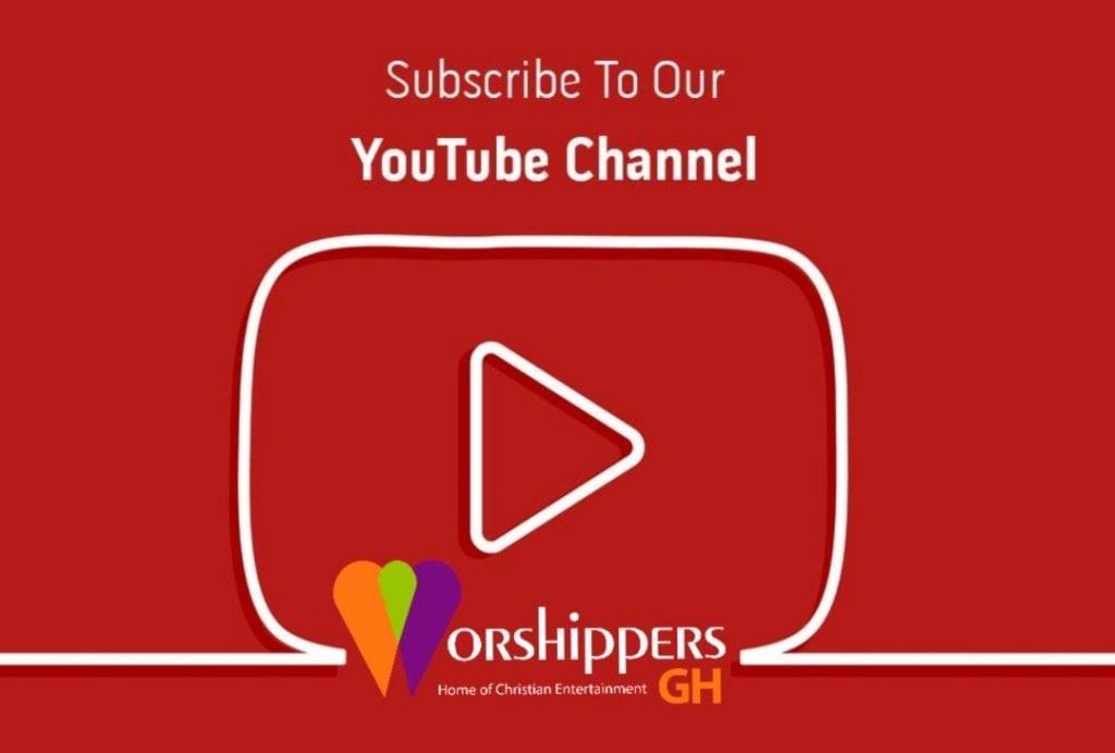 worshippersgh youtube