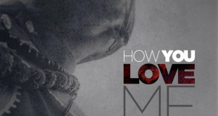 how you love me