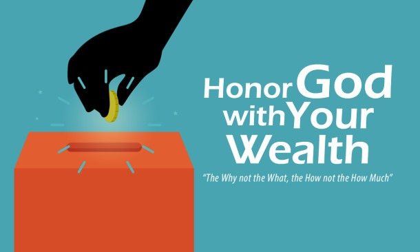 honor god with your weath