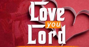 love you lord