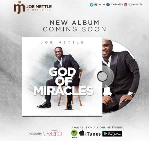 Joe Mettle's new album 'God of Miracles' is ready to be