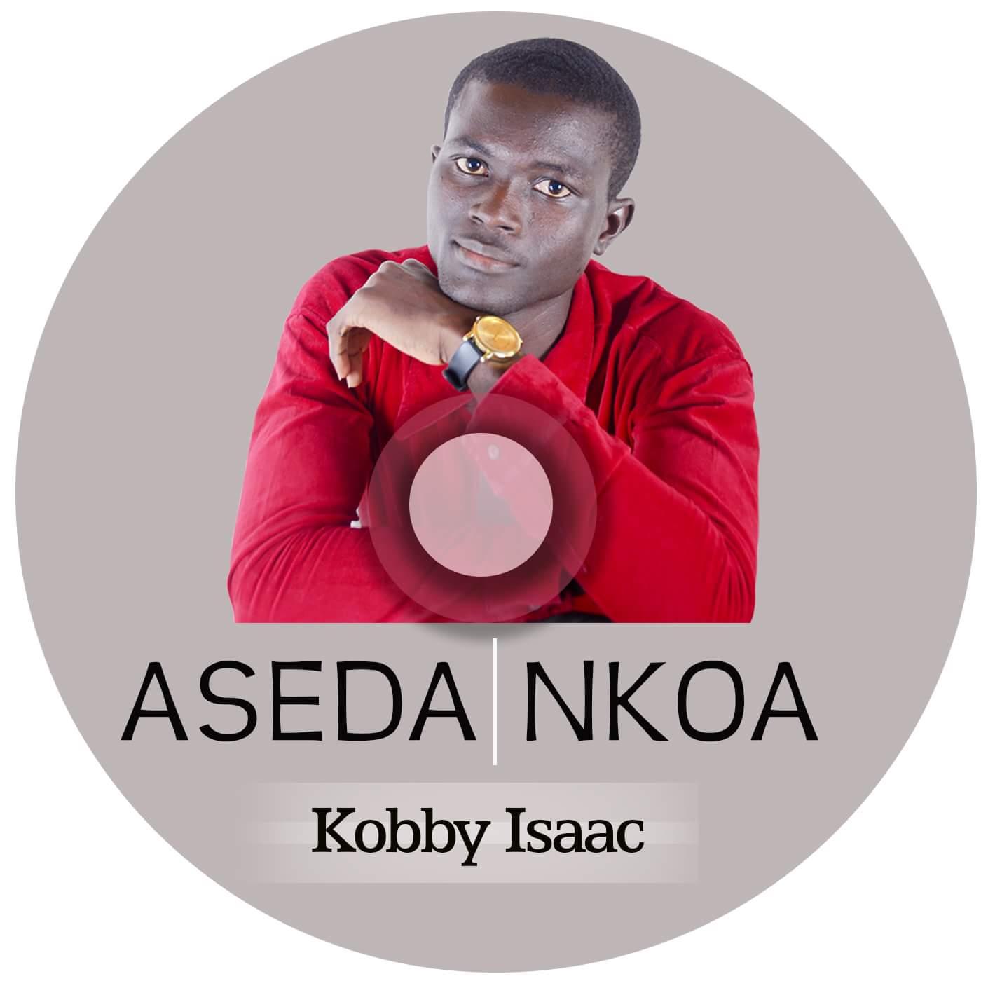 Kobby Isaac - Aseda Nkoa