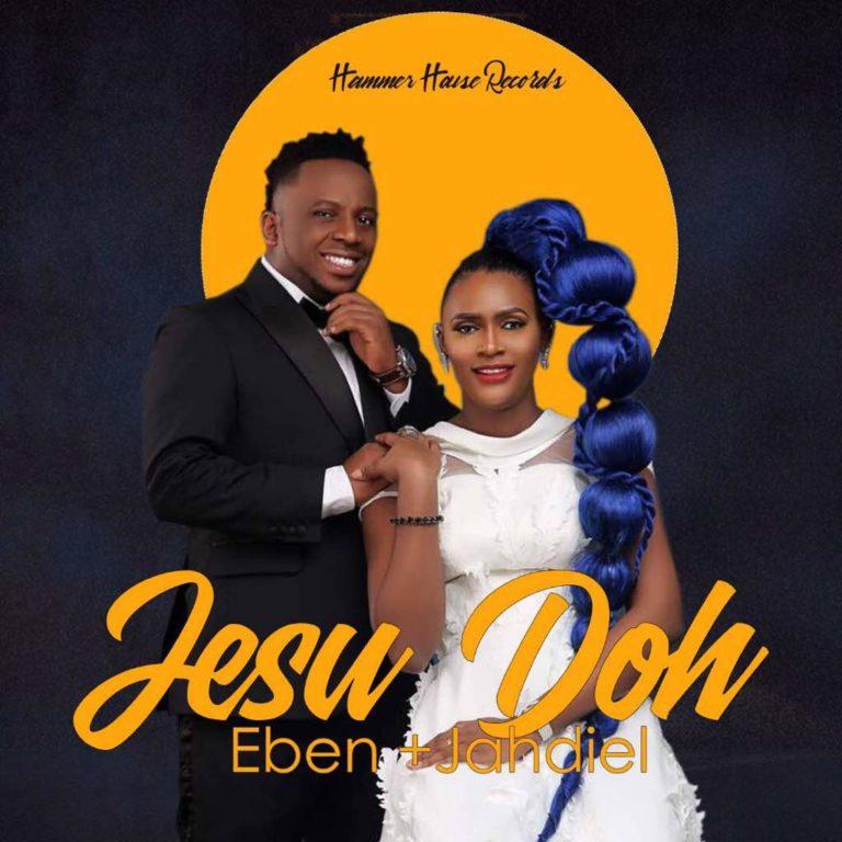 Eben-X-Jahdiel-Jesu-Doh