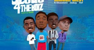 Maikon-West Jesus4TheBoiz -WorshippersGh