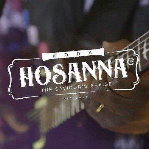 hossana by koda - worshippersgh
