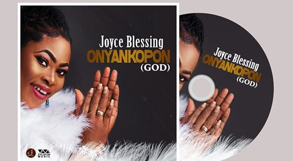 Joyce Blessing releases her latest single 'Onyankopon