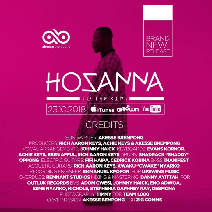 akesse brempong hosanna worshippersgh  Akesse Brempong fired up for the release of a new single 'Hossana to the King' akesse brempong hosanna worshippersgh