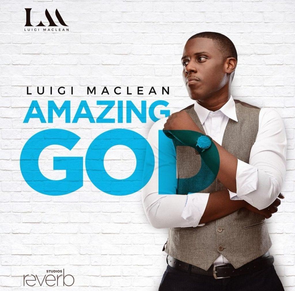 Luigi Maclean - Amazing god2