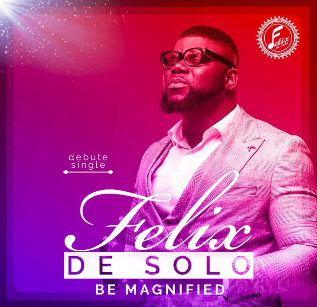 Felix de Solo - be magnified