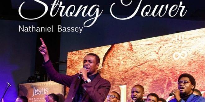 Nathaniel-Bassey-ft-Glenn-Gwazai-Strong-Tower