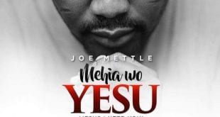 Joe Mettle Mehia wo Yesu - Worshippersgh