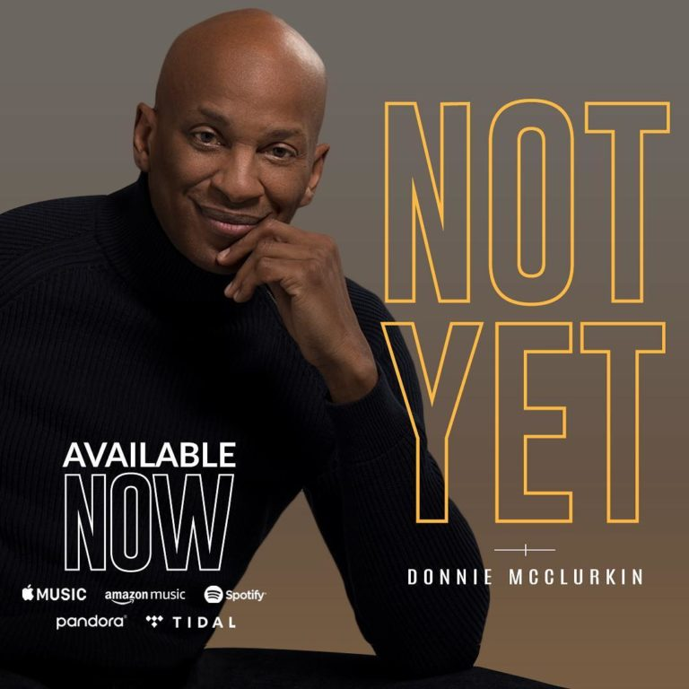 Donnie Mcclurkin S Children: [Audio] Donnie Mcclurkin Declares 'Not Yet (I Cant Die