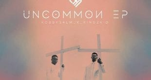 uncommon ep ft kobby salm and kingzkid