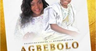 Celestine donkor ft nhyira agbebolo