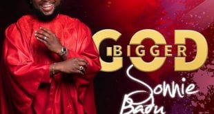 Sonnie Badu bigger God worshippersgh