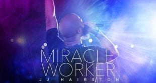 JJ hairston miracle worker album