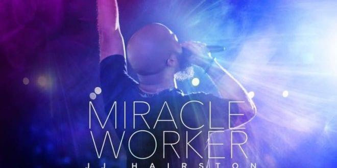 JJ hairston miracle worker album