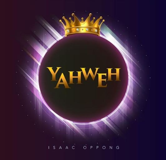 isaac oppong yahweh