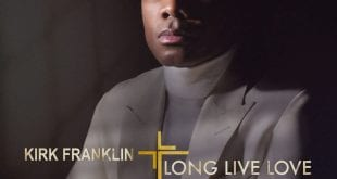 kirk-franklin-long-live-love-2019-worshippersgh