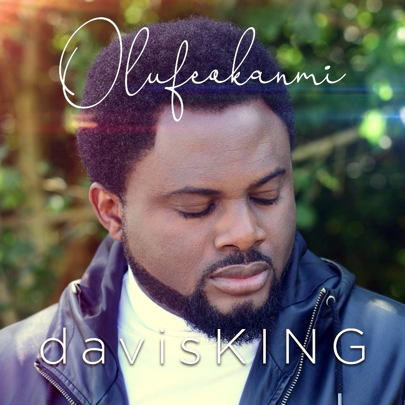 "davisKING returns with New Single ""Olufeokanmi"" (@davisKINGinc"