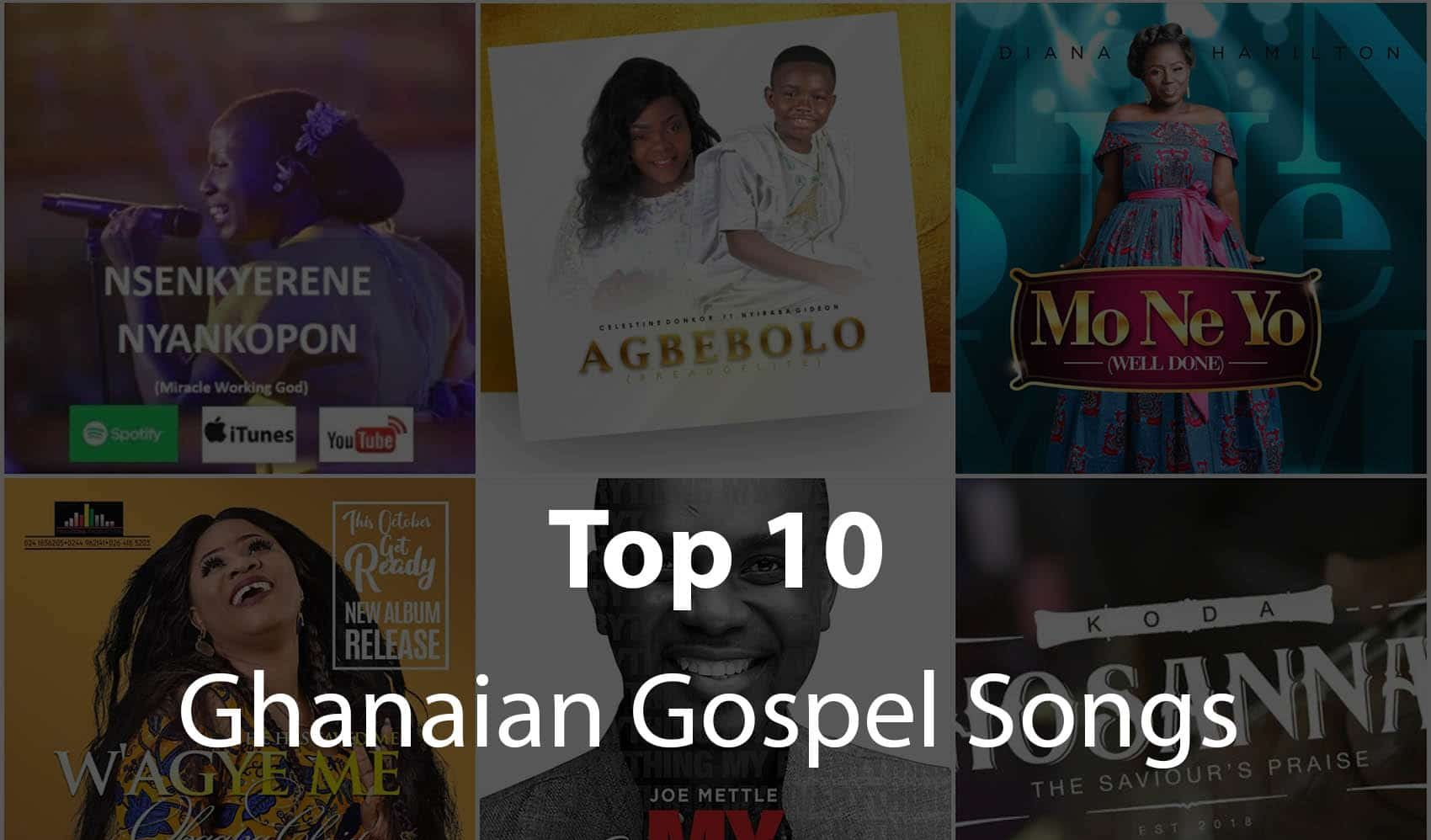 2020 Gospel Songs in Ghana