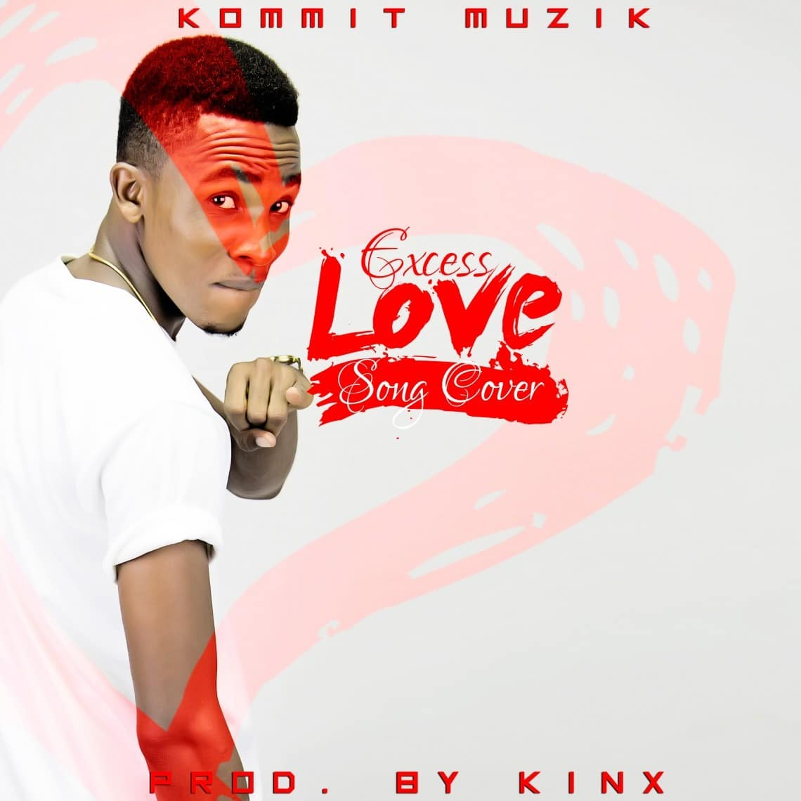 Excess-Love-Afro-beat-Cover-By-Kommit worshippersgh