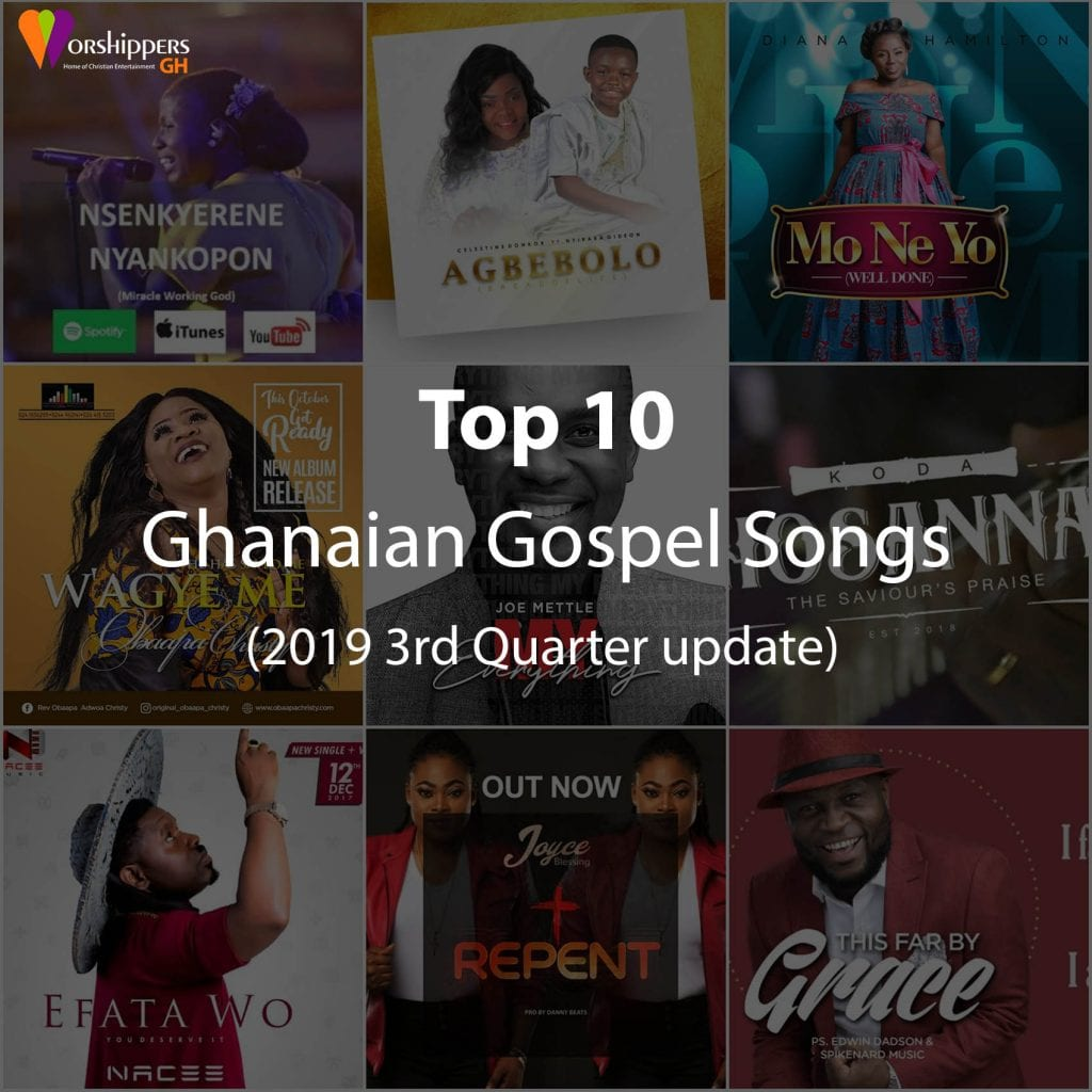 Top 10 Ghanaian Gospel Songs