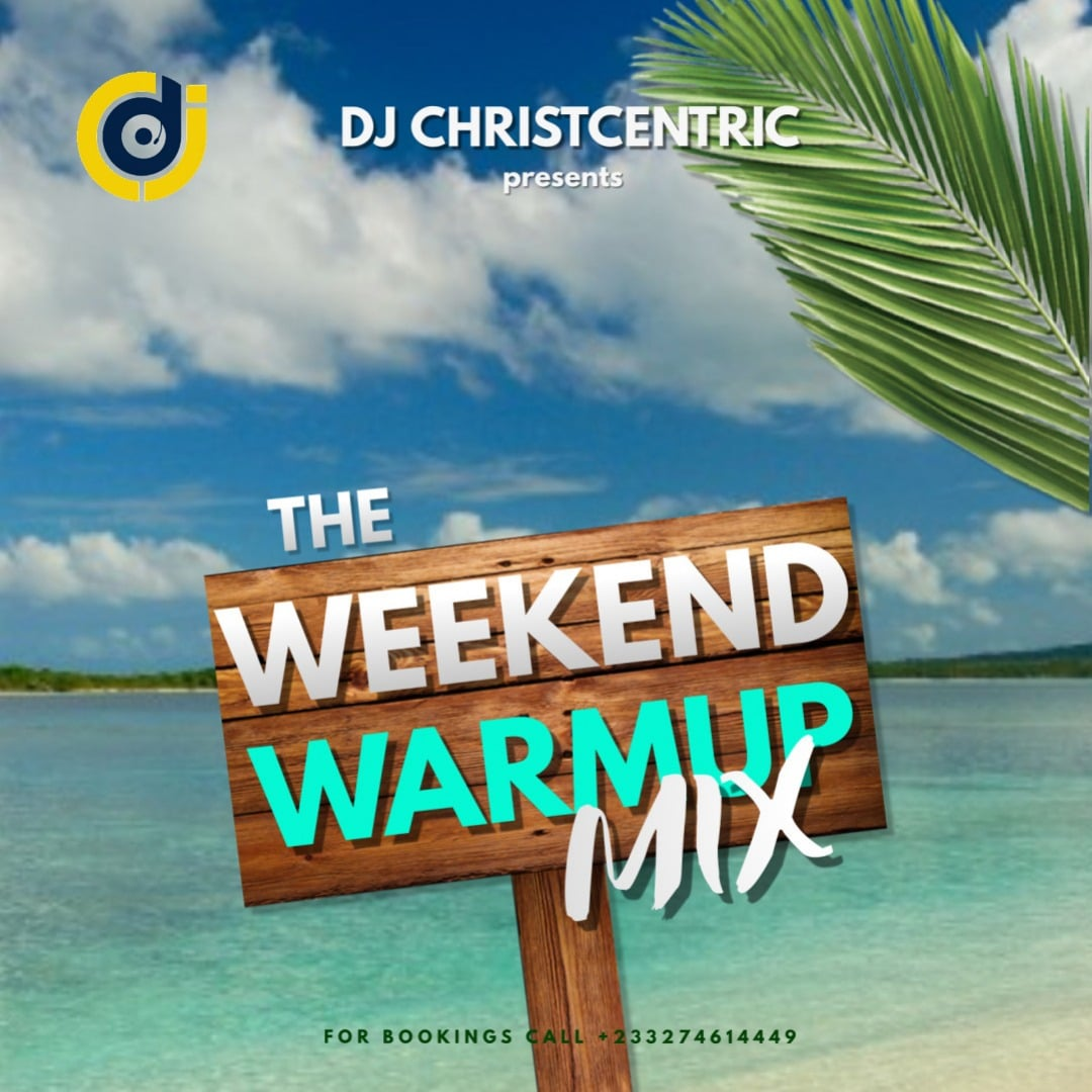 dj christcentric weekend warmup mix tracklisting