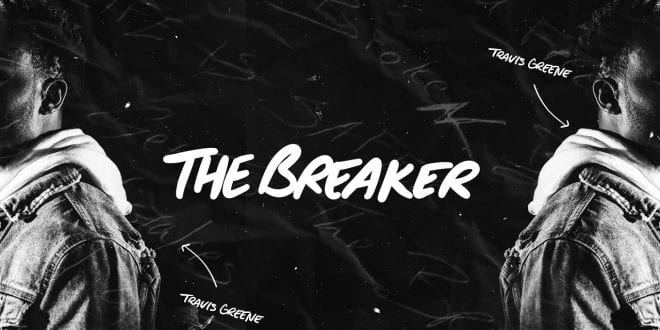travis greene the breaker worshippersgh