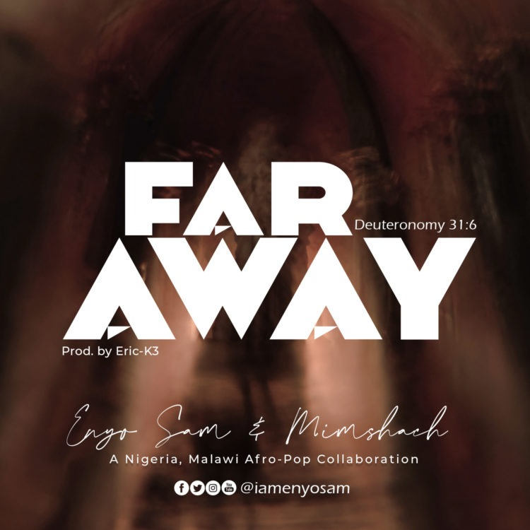 Enyo-Sam-Mimshach-Far-Away-WORSHIPPRESGH