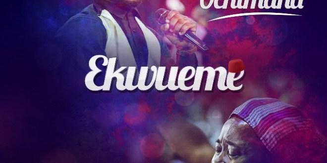 Prospa-Ochimana-Ekwueme-Ft-Osinachi download