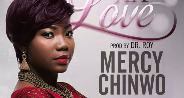 mercy chinwo excess love download