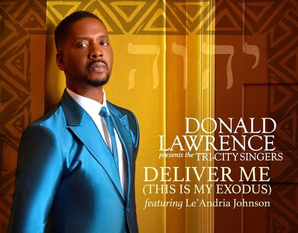 Donald-Lawrence-Deliver-Me-This-Is-My-Exodus