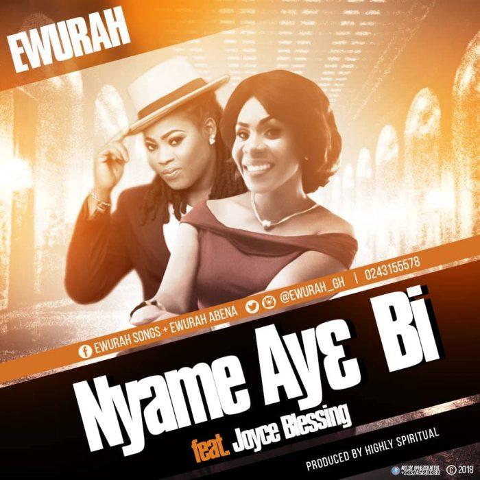Ewurah Gold features Joyce Blessing on new single 'Nyame Aye Bi'
