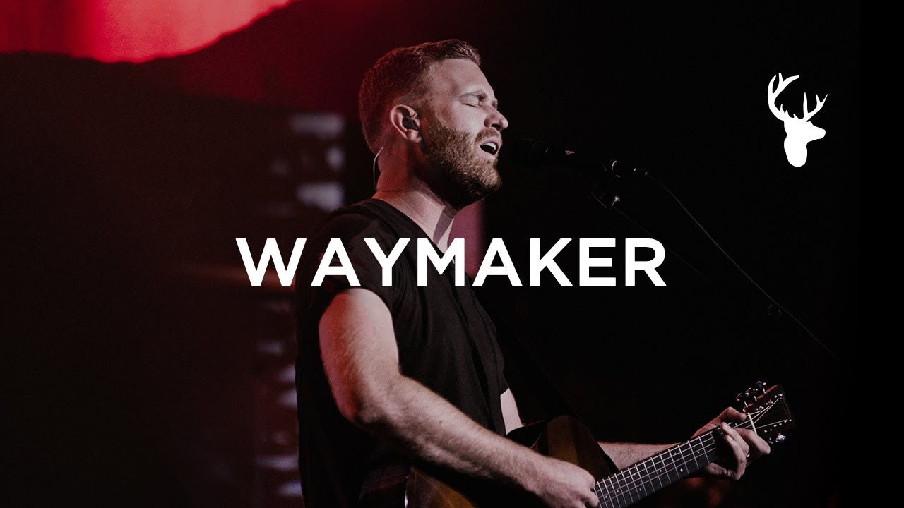 way maker by Bethel Music
