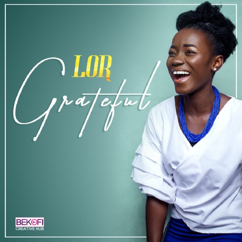 Grateful by Lor