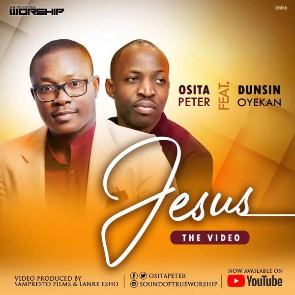 Osita Peter ft Dunsin Oyekan Jesus download