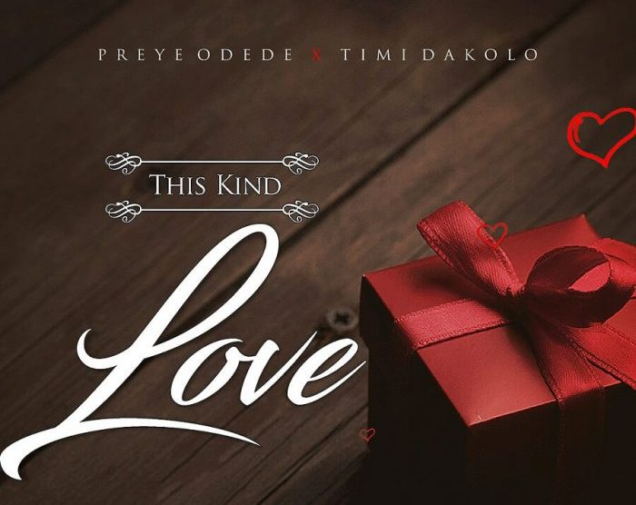 Preye odede this kind Love