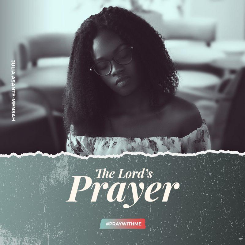 ulia Asante-Mensah The Lord's Prayer(1)