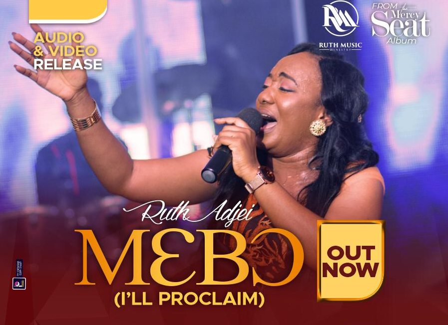 Ruth Adjei mebo song download