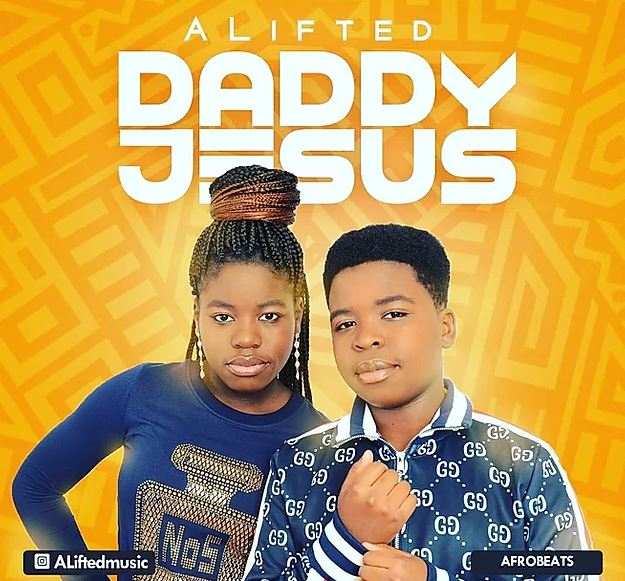 alifted daddy Jesus download worshippersgh