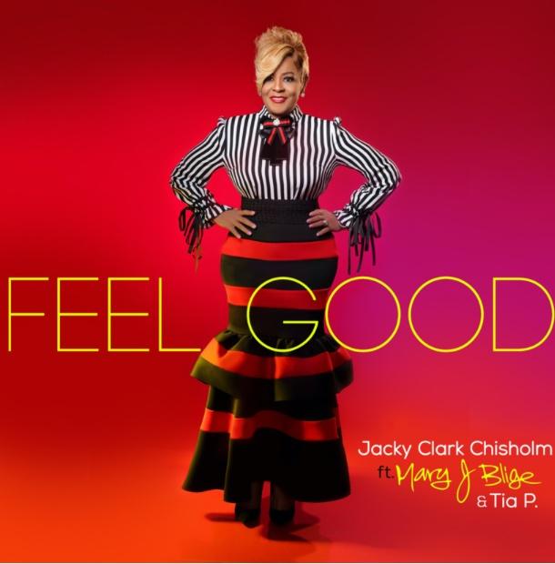 feel good Jacky clark ft Mary J blige