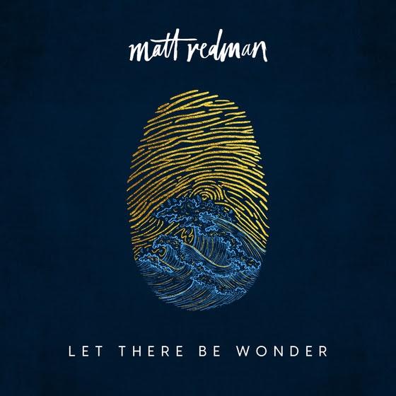 matt redman let there be wonder download