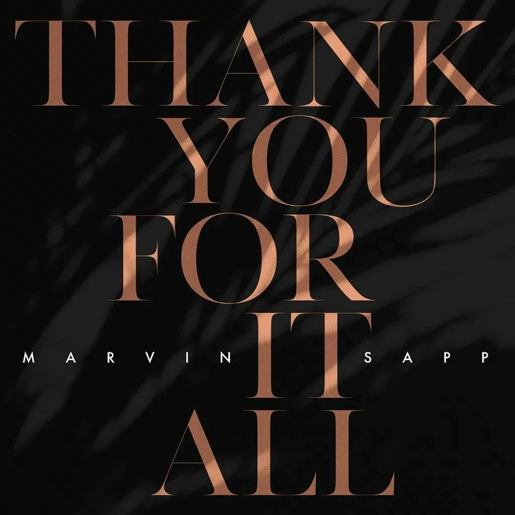 6. Marvin Sapp - Thank You For It All