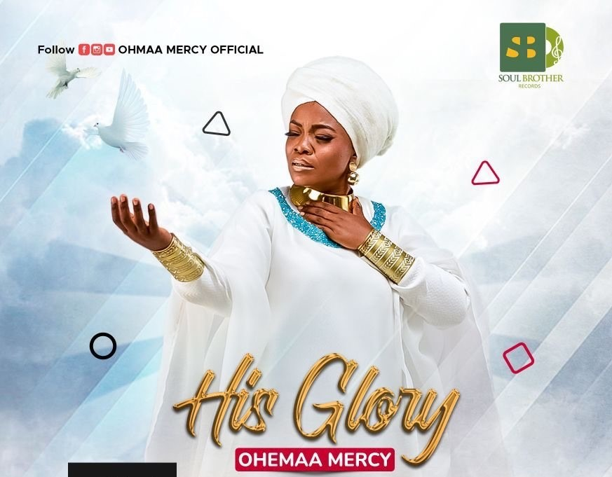 """Ohemaa Mercy drops """"His Glory"""", her second single of the year"""